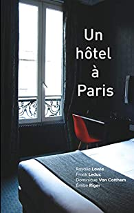 Un hôtel à Paris par Dominique Van Cotthem