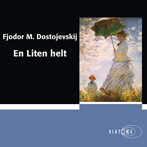 En liten helt [A Little Hero]                   By:                                                                                                                                 Fjodor M. Dostojevski                               Narrated by:                                                                                                                                 Anderz Eide                      Length: 1 hr and 47 mins     Not rated yet     Overall 0.0