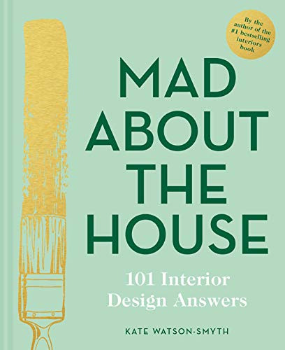 Mad About the House: 101 Interior Design Answers (English Edition)