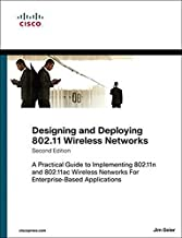 Designing and Deploying 802.11 Wireless Networks: A Practical Guide to Implementing 802.11n and 802.11ac Wireless Networks...