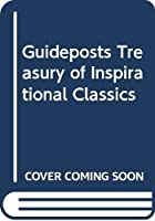Guideposts Treasury of Inspirational Classics 0553142712 Book Cover