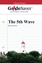 GradeSaver (TM) ClassicNotes: The 5th Wave