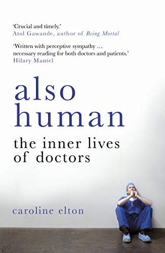 Also Human: The Inner Lives of Doctors