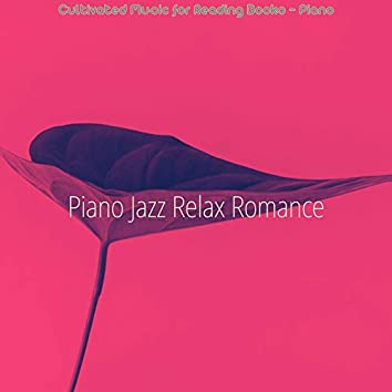 Cultivated Music for Reading Books - Piano