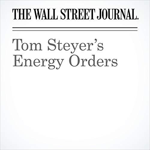 Tom Steyer's Energy Orders copertina