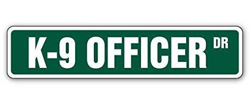Cortan360 K-9 OFFICER Street Sign dog police german shepherd k9| Indoor/Outdoor | 8' Wide Sticker Decal
