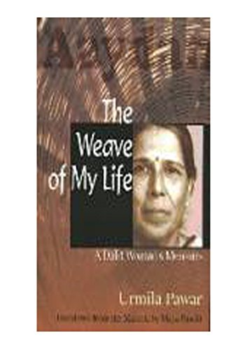 Weave of Life: A Dalit Woman's Memoirs