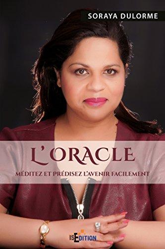 L'Oracle: Méditez et prédisez l'avenir facilement