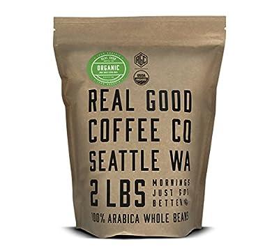 Real Good Coffee Co Whole Bean Coffee, Certified Organic Dark Roast Coffee Beans, 2 Pound Bag