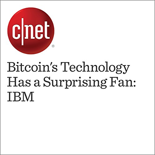 Bitcoin's Technology Has a Surprising Fan: IBM cover art