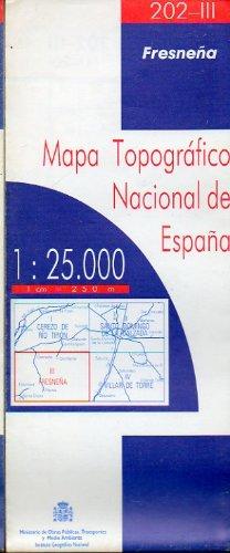 MAPA TOPOGRÁFICO NACIONAL DE ESPAÑA. Escala 1:25.000. 202-III. FRESNEÑA.