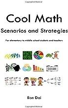 Cool Math: Scenarios and Strategies