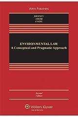 Environmental Law: A Conceptual and Pragmatic Approach Relié