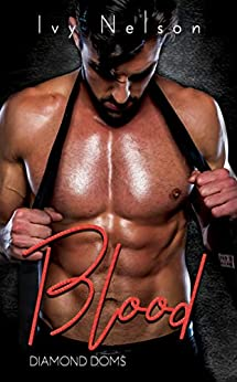 Blood: A Diamond Doms Novel by [Ivy Nelson]