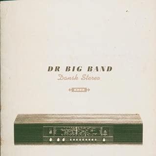 Dansk Stereo by Danish Radio Big Band (2014-08-02)