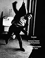 Provoke - Between Protest and Performance de Duncan Forbes