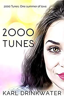 2000 Tunes (Manchester Summer Book 2) by [Karl Drinkwater]