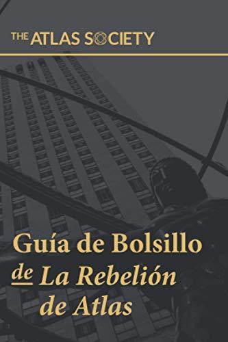Guía de Bolsillo de La Rebelión de Atlas