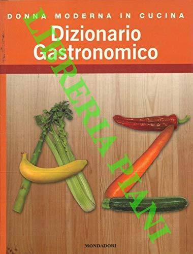 Dizionario gastronomico.
