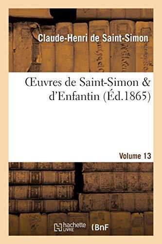 Oeuvres de Saint-Simon & d'Enfantin. Volume 13
