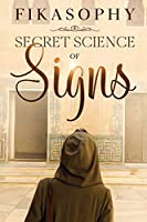 Secret Science Of Signs