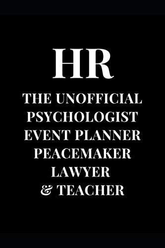 HR The Unofficial Psychologist Event Planner Peacemaker Lawyer Teacher HR Professional Gag Gift product image
