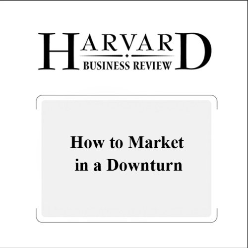 How to Market in a Downturn (Harvard Business Review) audiobook cover art