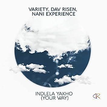 Indlela Yakho (Your Way) (Main Mix)