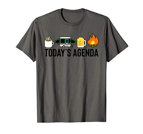Today#039s Agenda Camping Coffee Pop Up Camper Beer Campfire TShirt