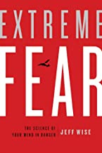 Extreme Fear: The Science of Your Mind in Danger (MacSci) (English Edition)