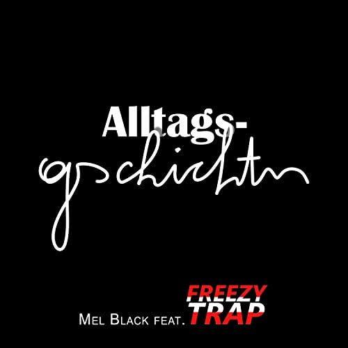 Mel Black feat. Freezy Trap