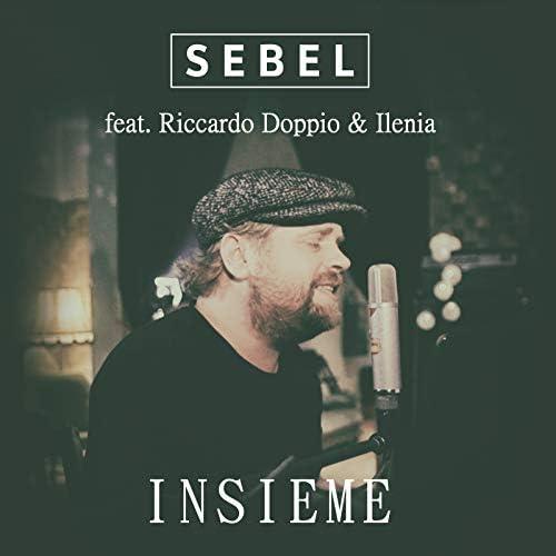 Sebel feat. Riccardo Doppio & Ilenia