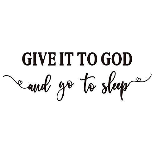 ZSSZ Give It to God and go to Sleep christliches Motto Vinyl-Wandaufkleber mit englischsprachigen Zitaten