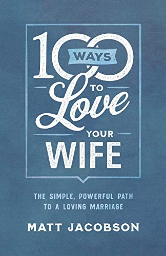 100 Ways to Love Your Wife product image