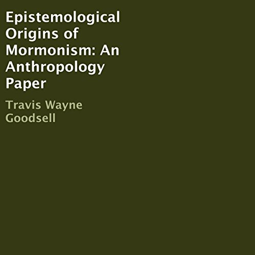 Epistemological Origins of Mormonism audiobook cover art