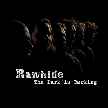 The Dark Is Barking
