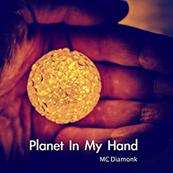 Planet in My Hand