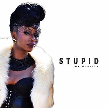 Stupid (feat. Dax Tailor)