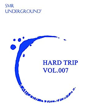Hard Trip Vol.VII