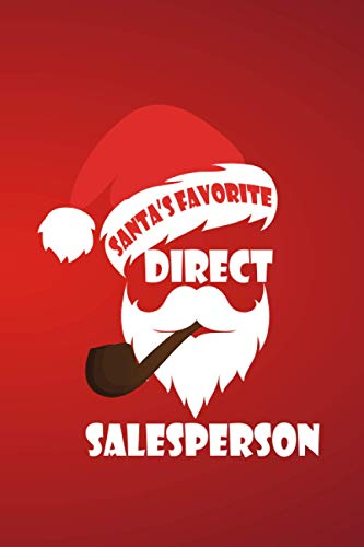 Santa's Favorite Direct Salesperson: Direct Salesperson Notebook Journal, Christmas Gifts For Direct Salesperson, encouragement and appreciation gifts ideas for Direct Salesperson