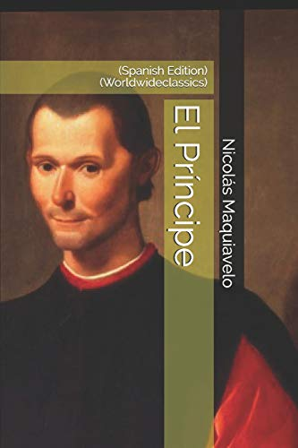El Príncipe: (Spanish Edition) (Worldwideclassics)
