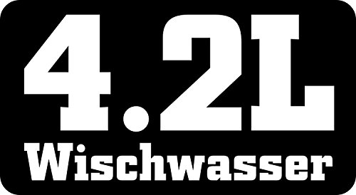 easydruck24de 1 Sticker 4,2 L Wisch-Wasser I kfz_168 I 11 x 6 cm I Auto-Aufkleber Wohnmobil Tuning Decal Spruch lustig witzig wetterfest schwarz weiß