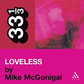 My Bloody Valentine's 'Loveless' (33 1/3 Series) cover art