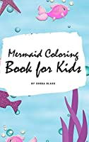 Mermaid Coloring Book for Kids (Small Hardcover Coloring Book for Children)
