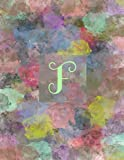 """F: Monogram Initial F Notebook for Journaling or Writing, 120 Lined Pages, 8.5 x 11"""": (Multicolor Ab..."""