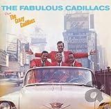 The Fabulous Cadillacs + The Crazy Cadillacs + 6 Bonus Tracks