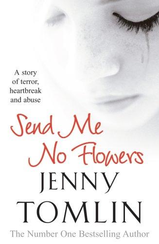 Send Me No Flowers (English Edition)