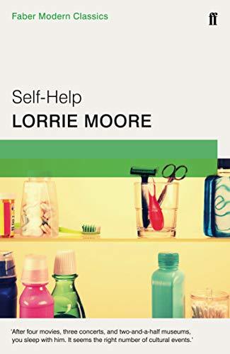 Moore, L: Self-Help: Faber Modern Classics