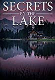 Secrets By The Lake: A Riveting Kidnapping Mystery Boxset