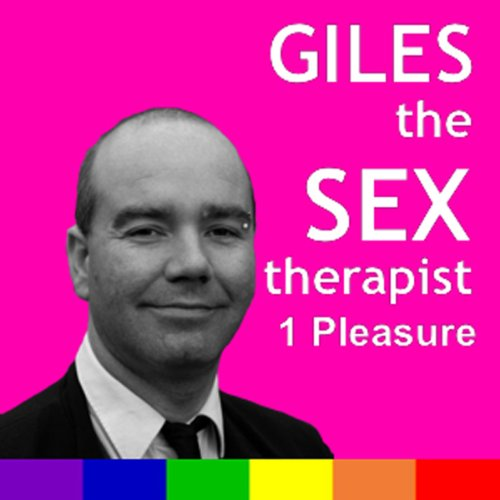Giles the Sex Therapist: Pleasure audiobook cover art